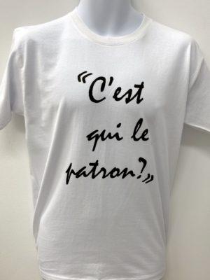 T-shirt : C'est qui le patron ?